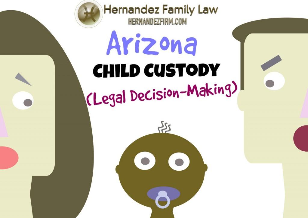 Arizonachildcustodylegaldecisionmaking