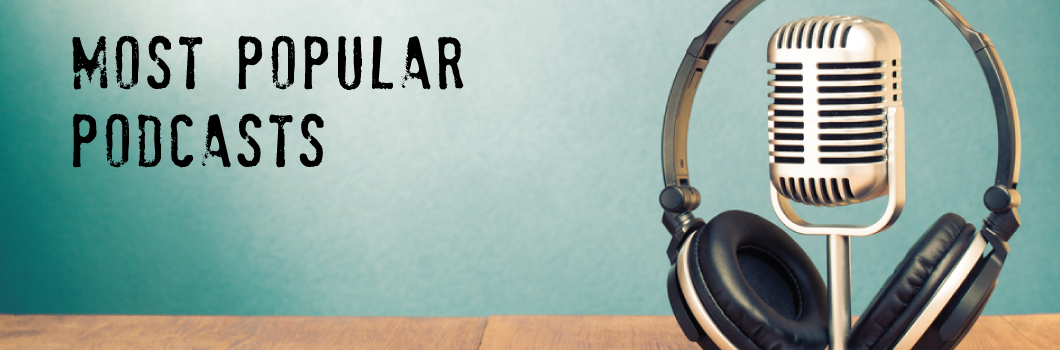 most-popular-podcasts